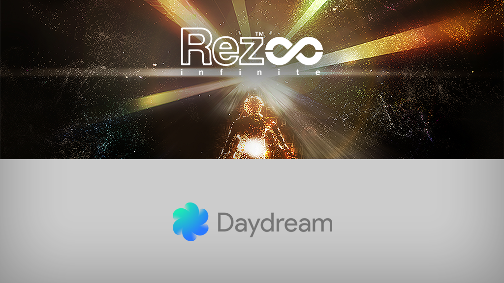 Rez Infinite Now on Daydream (Mobile VR)